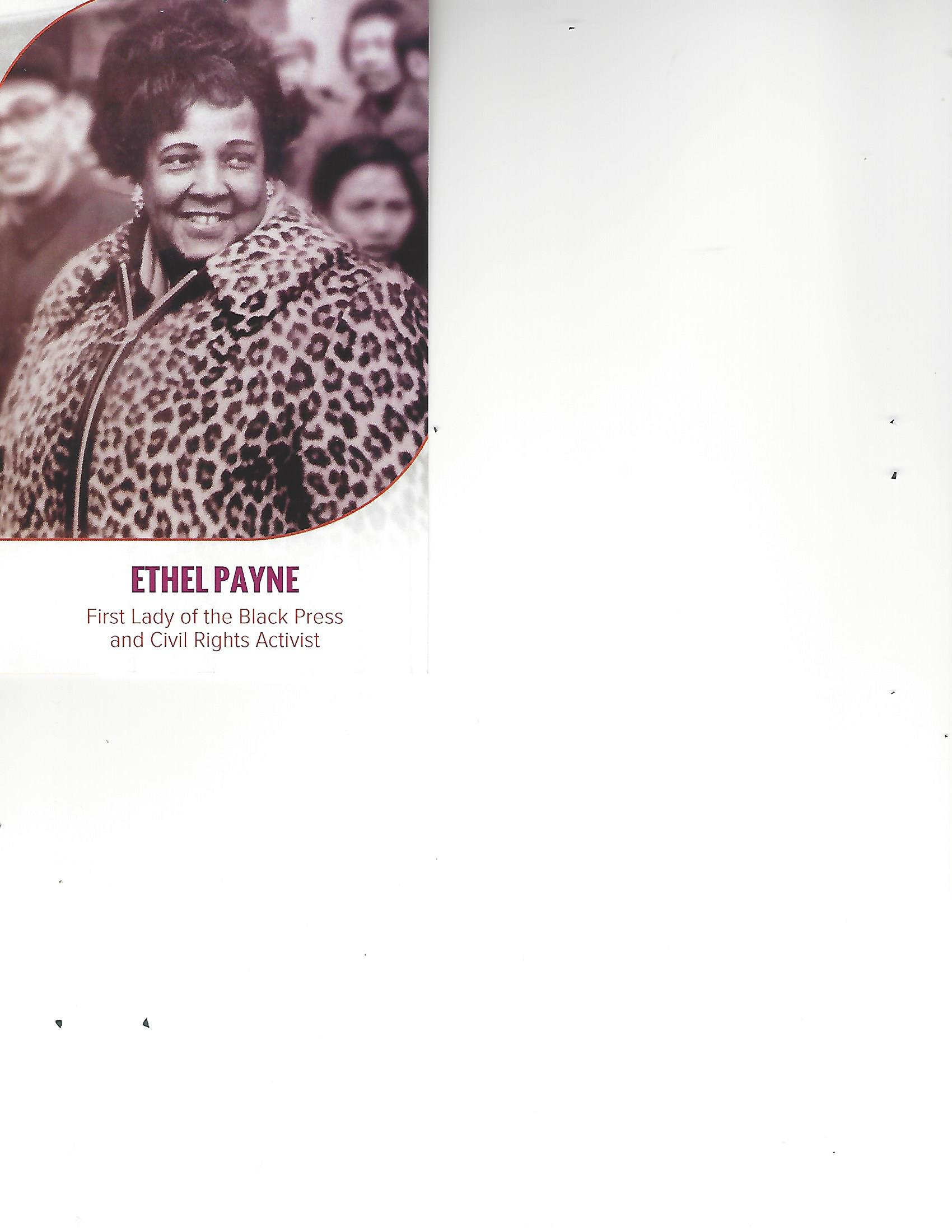 To read Ethel Payne's complete biography, visit:www.womenshistory.org/education-resources/biographies/ethel payne